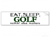 eat_sleep_golf_bumper_sticker-p128302179199963514z74sk_400