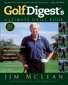 9781592408450_large_Golf_Digest's_Ultimate_Drill_Book