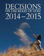 Decisions on the Rules of Golf 2014-2015