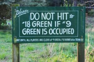 Fair warning for incoming golfers  ©Robert Kaufman