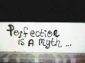 perfection-myth