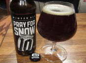 10 Barrel Pray for Snow bottle and glass