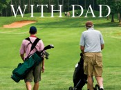 Golfing With Dad tells the stories of 14 Tour pros and their fathers. Book cover: Skyhorse Publishing.